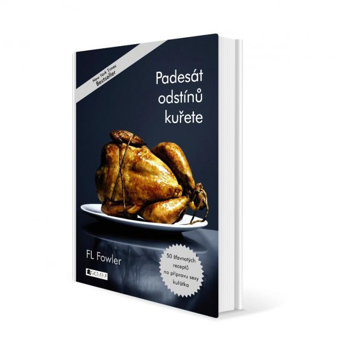 Padesát odstínů kuřete v hodnotě 299 Kč
