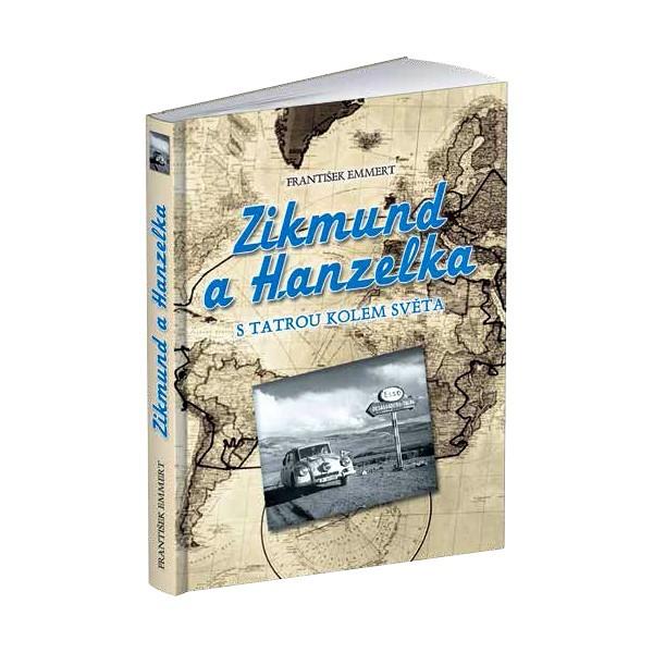 Zikmund a Hanzelka sTatrou kolem světa