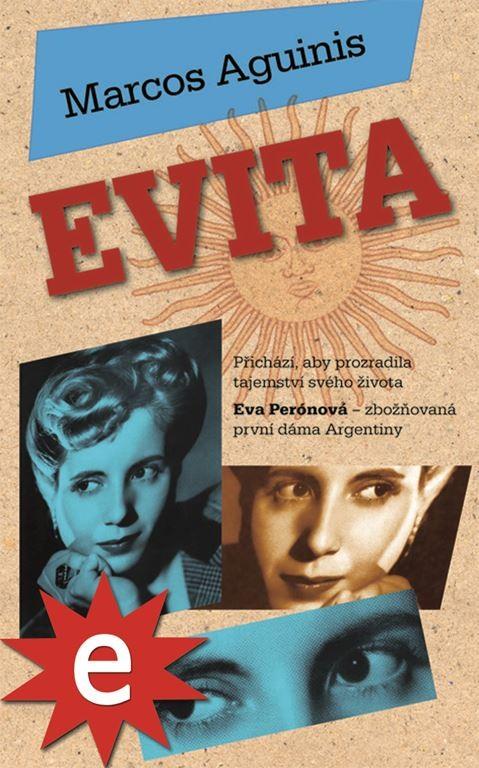 Kniha - Evita od Marcos Aguinis