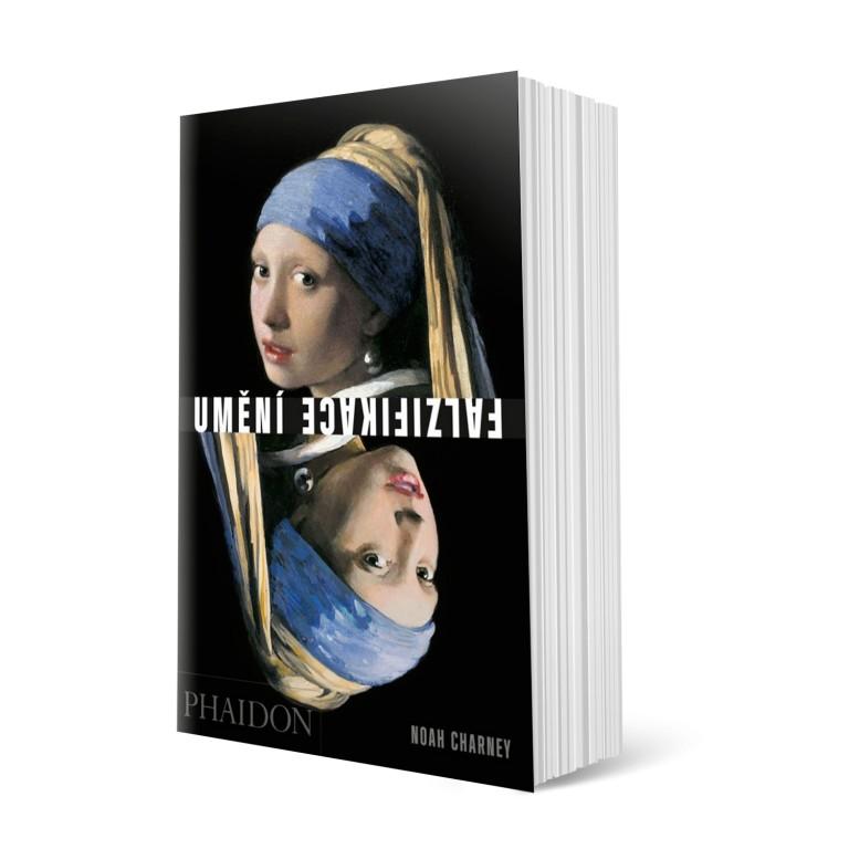 kniha - Umění falzifikace: myšlení, motivy a metody padělatelských mistrů
