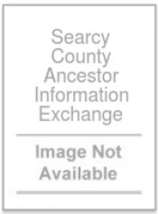 Searcy County Ancestor Information Exchange 1/2014