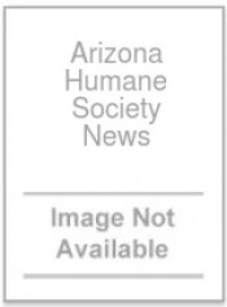 Arizona Humane Society News 1/2014