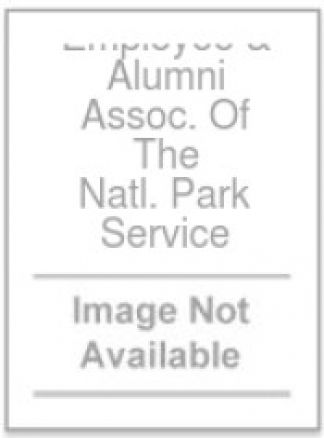 Employee & Alumni Assoc. Of The Natl. Park Service 1/2014