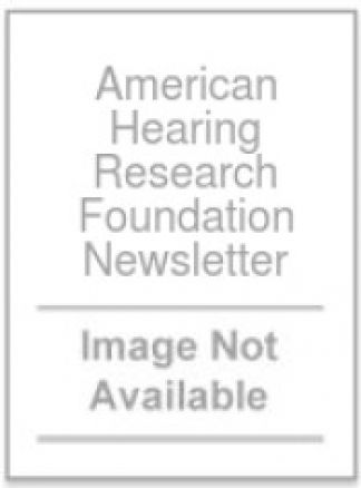 American Hearing Research Foundation Newsletter 1/2014
