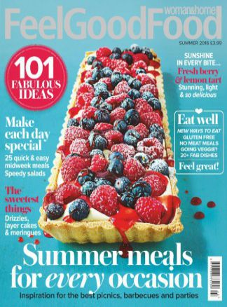 Woman & Home Feel Good Food 1/2016