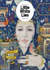 Little White Lies 3/2016