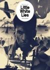 Little White Lies 3/2017