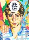 Little White Lies 4/2017